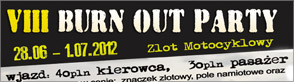 VIII Burn Out Party